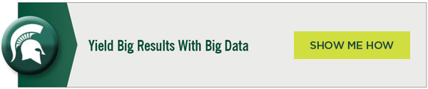 Yield Big Results With Big Data | Show Me How